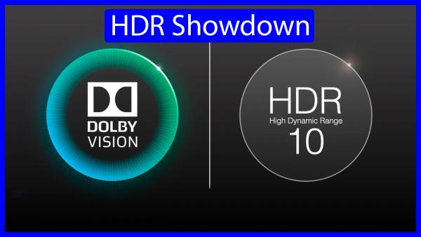 HDR10 or Dolby Vision